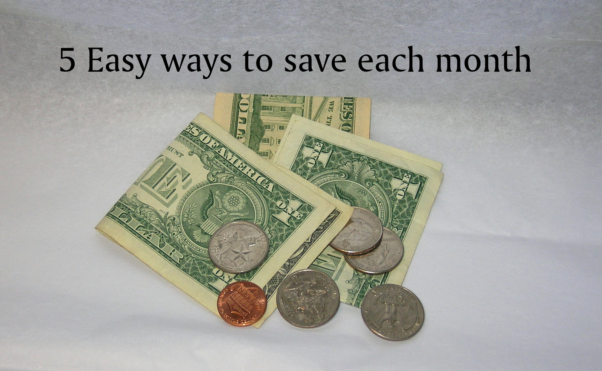 5 easy ways to save money each month