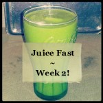 Week 2 of the Juice Fast