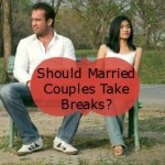 should married couples take breaks?