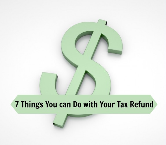 & Things to do with your tax refund