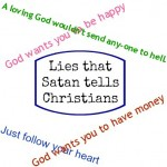 Lies that Satan tells Christians.