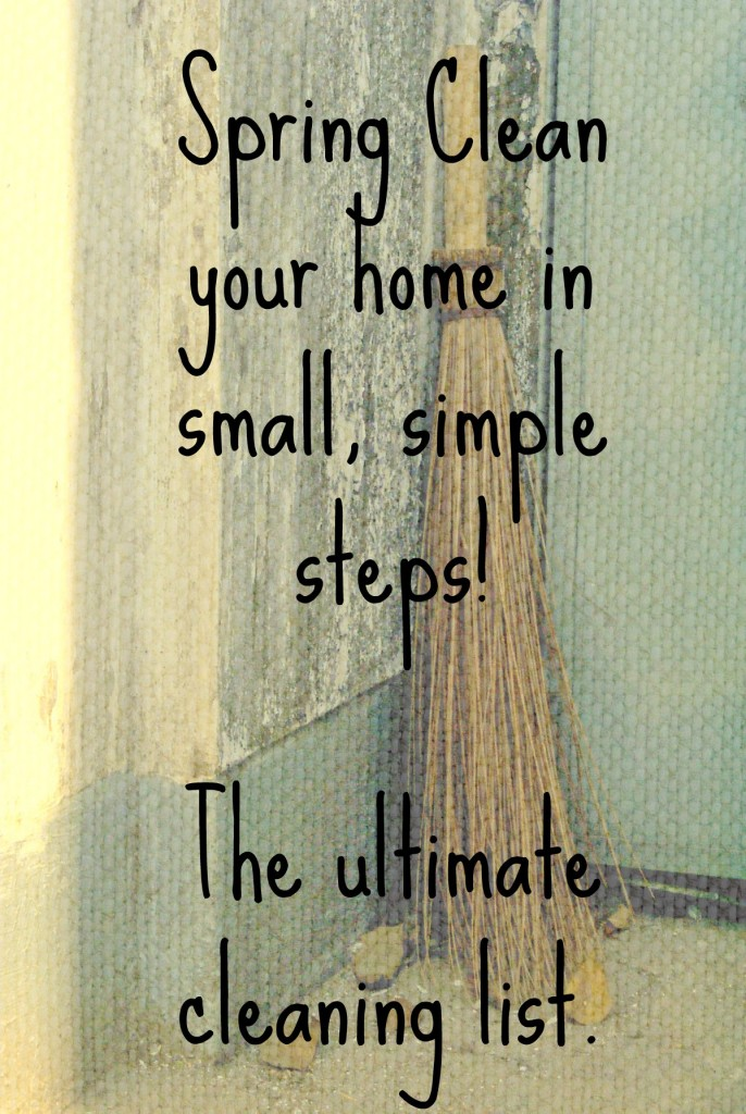 Spring Clean in Easy Steps  ~It's not that hard!