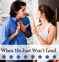When He Won't Lead