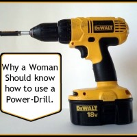 & great Reasons why women should know how to use a Power drill. Be independent! #powertools #strongwomen
