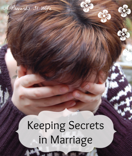 That time that I didn't tell my husband.... Not a good idea to keep secrets in marriage