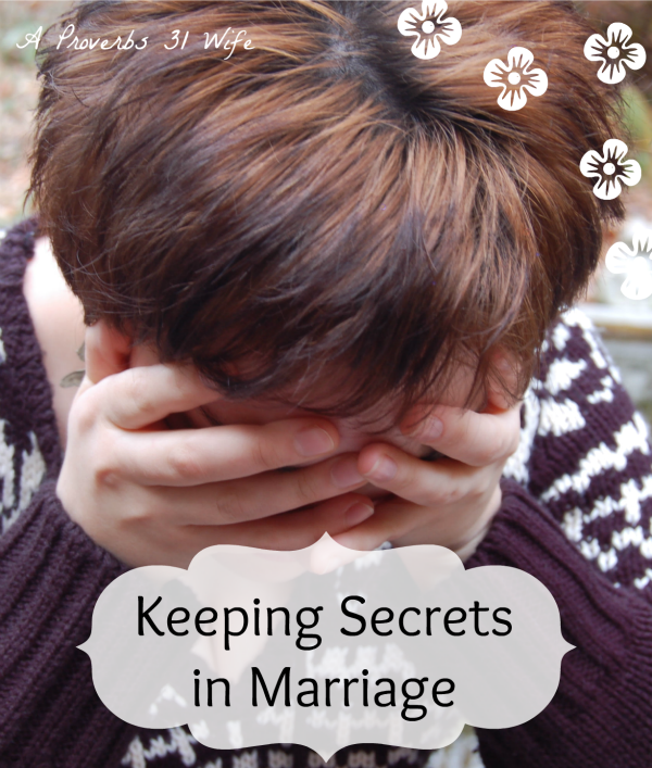 I Didn't Tell My Husband… (It was a Really Bad Idea!)
