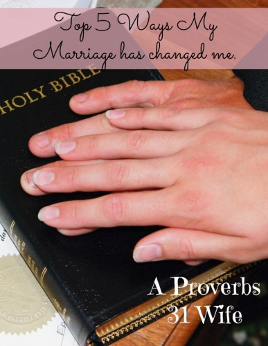 5 ways marriage has changed me. #marriage #Ido http://aproverbs31wife.com/5-ways-marriage-has-changed-me/