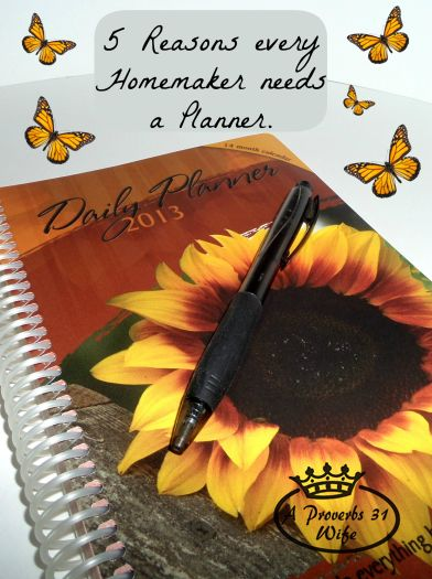 5 Reasons a Homemaker Needs a Planner.