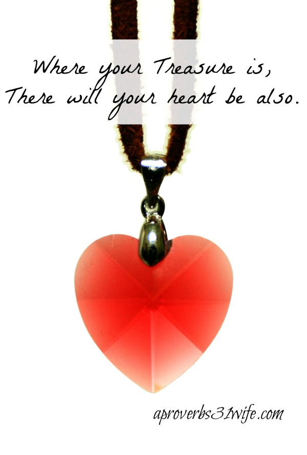 A Treasure of the Heart  ~Or Where your Heart is…