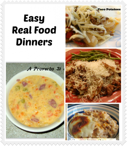 Easy dinner ideas made from scratch and real foods