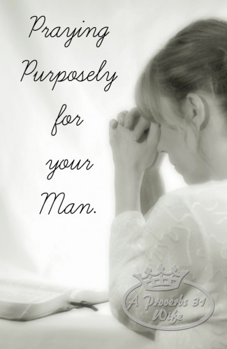 Purposely praying for your husband's day. Prayers for my husband