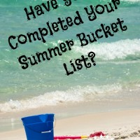 A summer bucket list: Things completed and yet to do. How we make it happen!