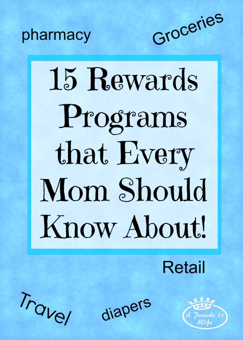 15 Rewards Programs that every mom should know about. Earn rewards on just about anything!