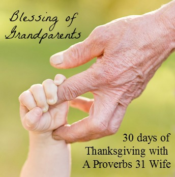The blessing of Grandparents. Part of the 30 days of thanksgiving series