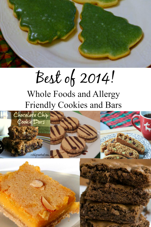 Best of 2014 real foods baking. Cookies and bars. Several gluten free, dairy free, and grain free recipes too.