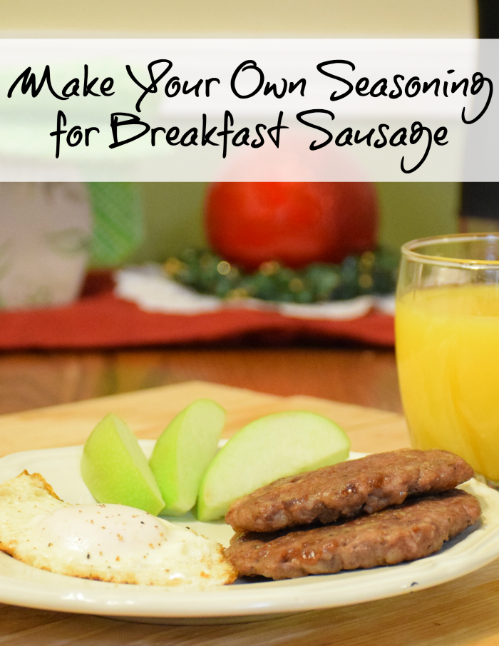 How to make your own breakfast sausage seasoning. Delicious sausage without msg or preservatives!