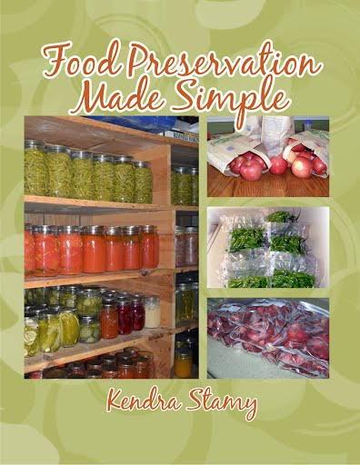 Food Preservation Made Simple - Kendra Stamy