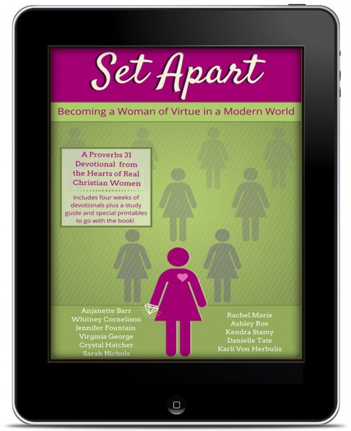 Set Apart: Becoming a Virtuous Woman in a Modern World