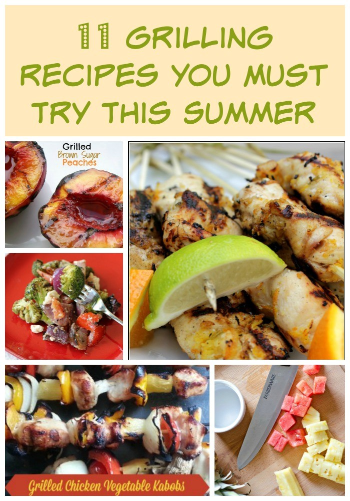 11 Grilling Recipes You Must Try this Summer!