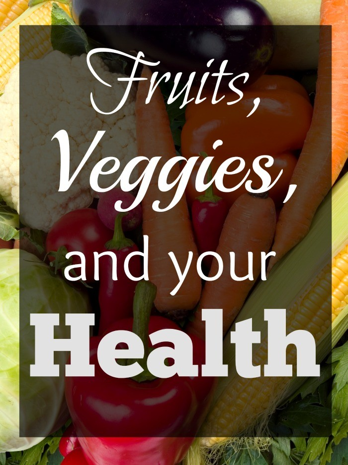 Fruits and Veggies are Great for Your Health. Here are some reasons why.