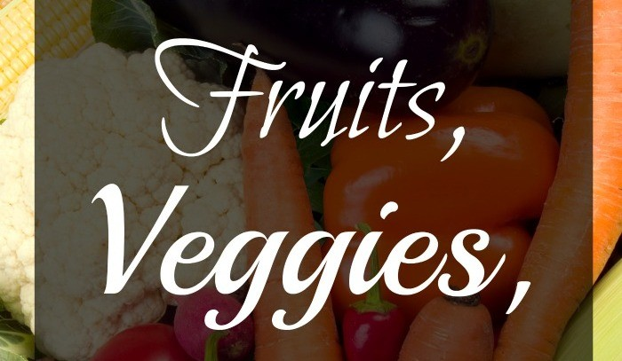 Fruits and Veggies are Great for Our Health