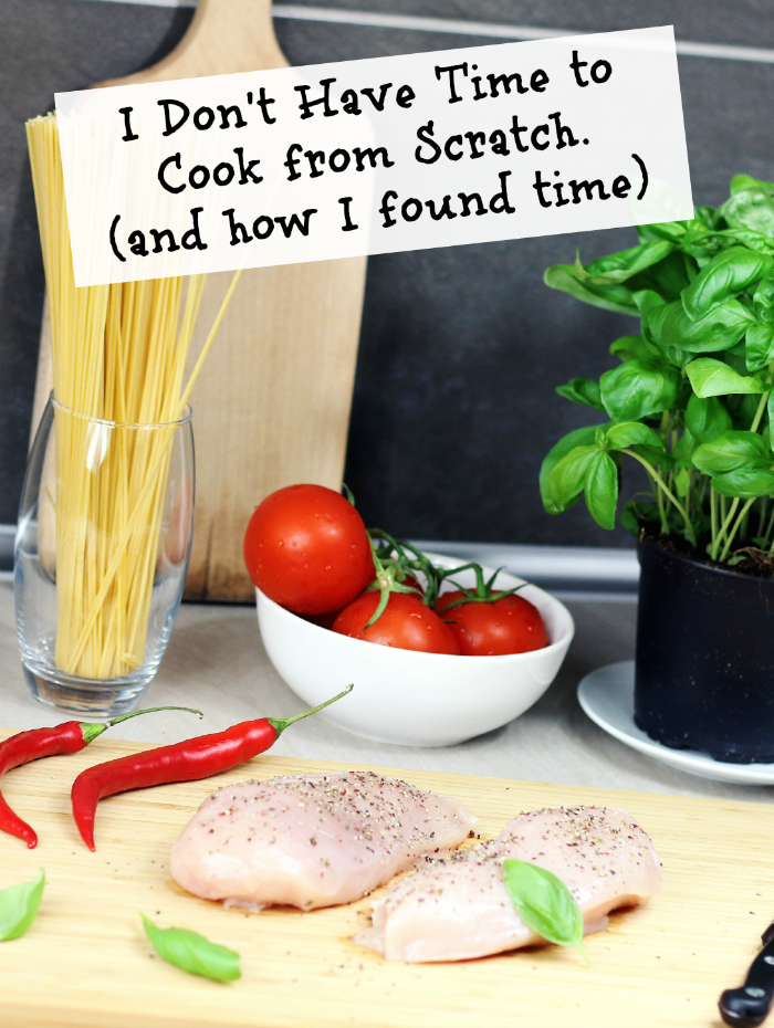 Turn your I don't have time to cook from scratch into Let's make a plan!