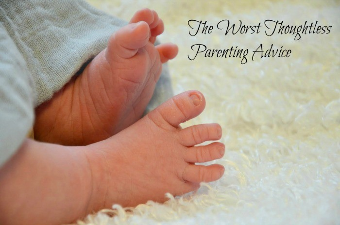 Thoughtless Parenting Advice – The Worst