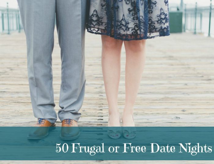 50 frugal or practically free date night ideas. Ideas for spending time with your SO without spending a lot of money!