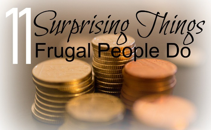 Surprising things Frugal People do