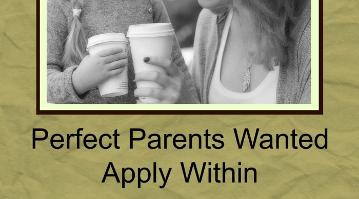 Perfect Parents Wanted