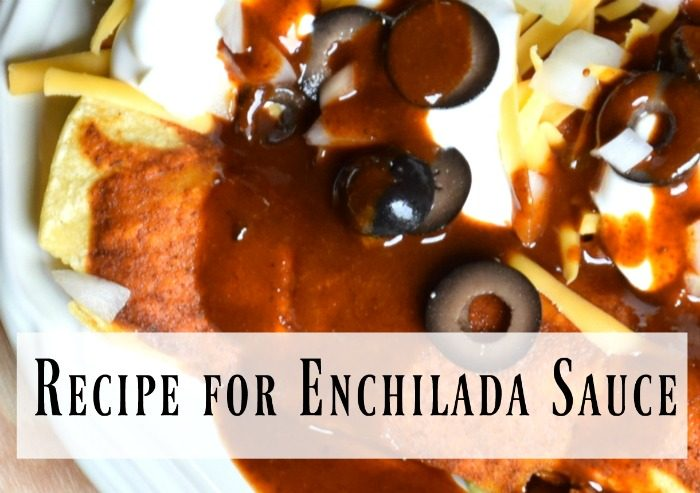 Recipe for Enchilada Sauce (Red Sauce)