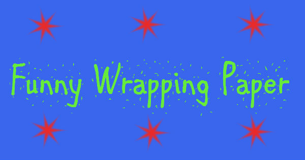 Funny Wrapping Papper