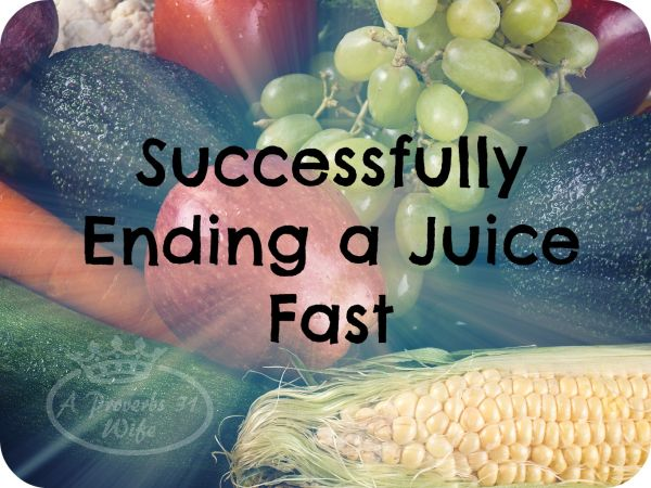 After your juice fast ends, now what? What foods should you start adding in? #juicing #fasting #weightloss