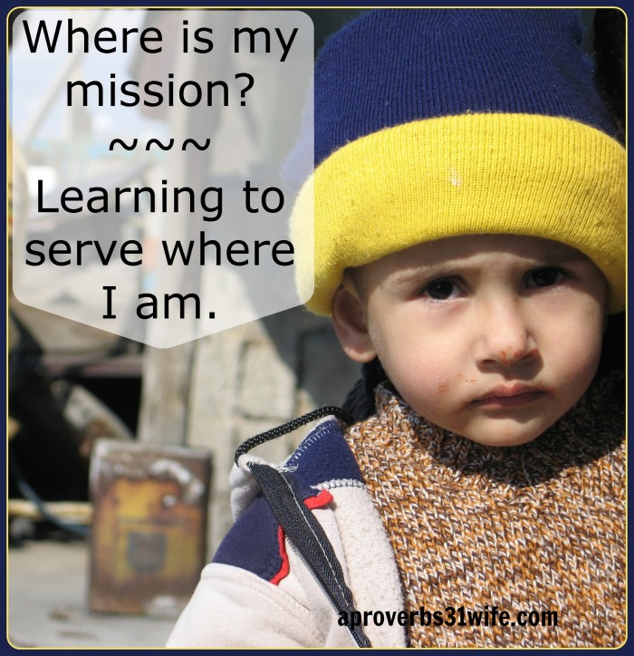 Where is my Ministry? ~On feeling Worthless and Serving where I am.