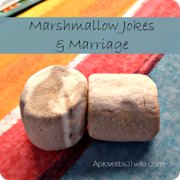 Marshmallow Jokes and Marriage