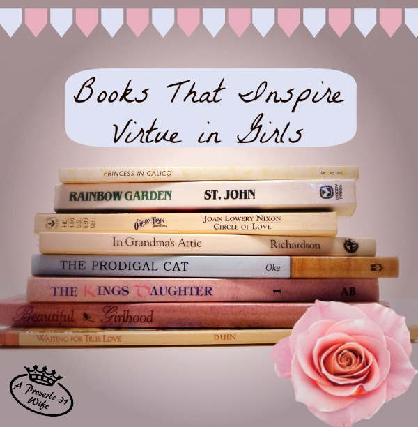 Books that inspire virtue in girls. A great list along with breife reviews on many of the books.
