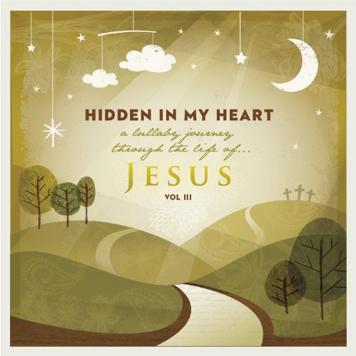 Expirience music in scripture with the Hidden in My Heart crew. Beautiful peaceful lullabies filled with the word of God