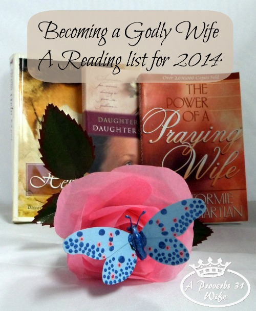 A reading list for becoming a Godly wife. #booklist #christianwoman #readinglist