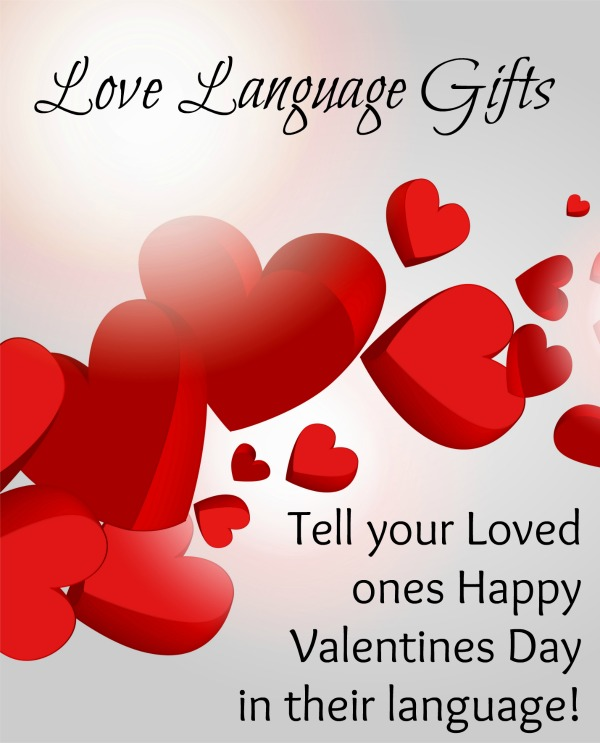 Give love language gifts to those you love this Valentines. Make it personally theirs according to how they say I love you.
