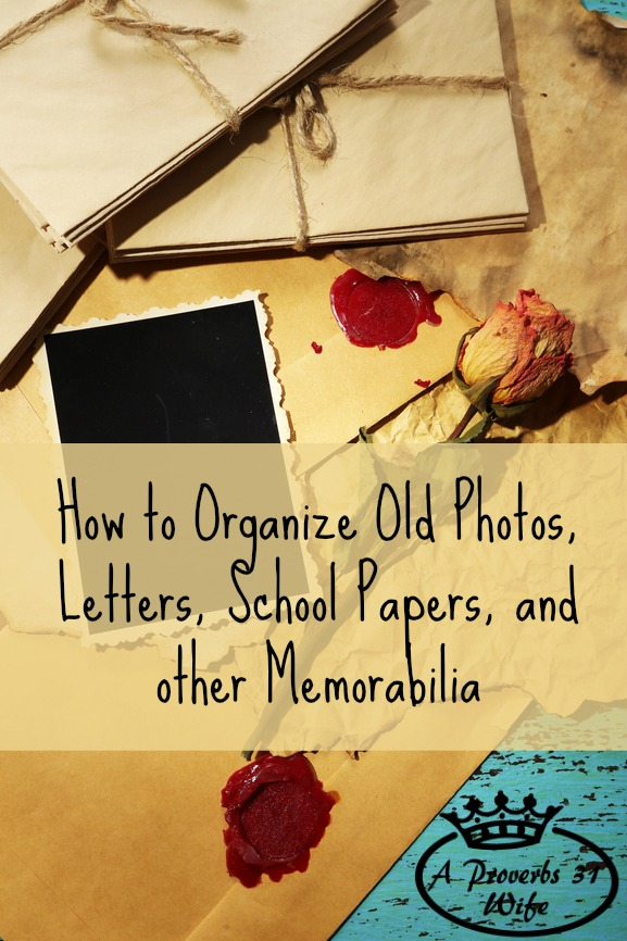Old Photos, Letters, Kid's Papers and More ~Organizing 101