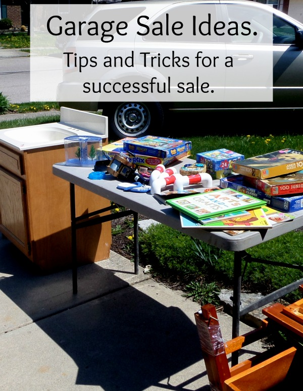 Garage Sale Ideas  ~Tips and Tricks for Success