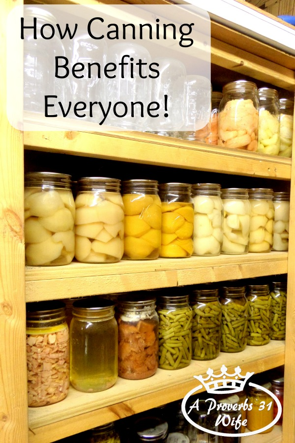 How canning benefits our wallets, home and health!