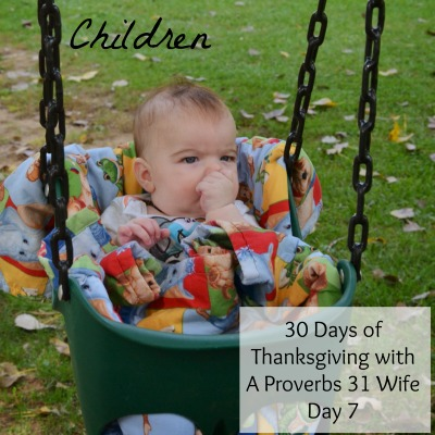 Children are a blessing. 30 Days of Thanksgiving day 7