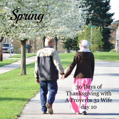 The beauty and growth of Spring ~30 days of thankfulness with A Proverbs 31 Wife