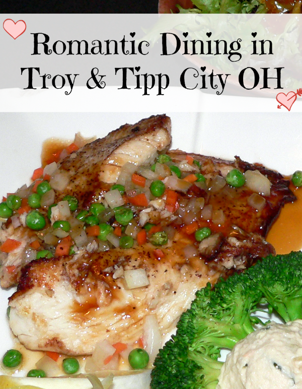 Romantic Dining in Troy and Tipp City Ohio