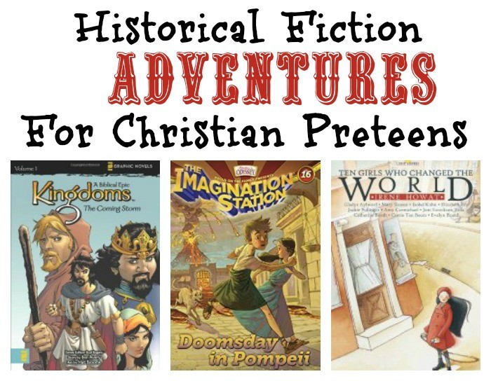 Christian Historical Fiction Books for PreTeens