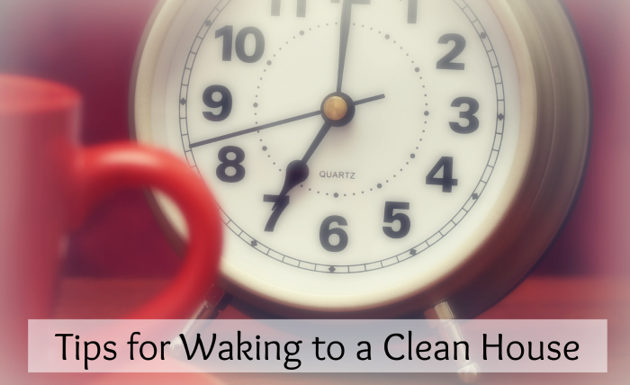 Tired of waking to a messy house? Wake up to a clean house every morning by doing this! Just a few minutes in the evening will make a huge difference!