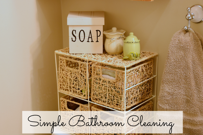 Simplify Your Bathroom Cleaning
