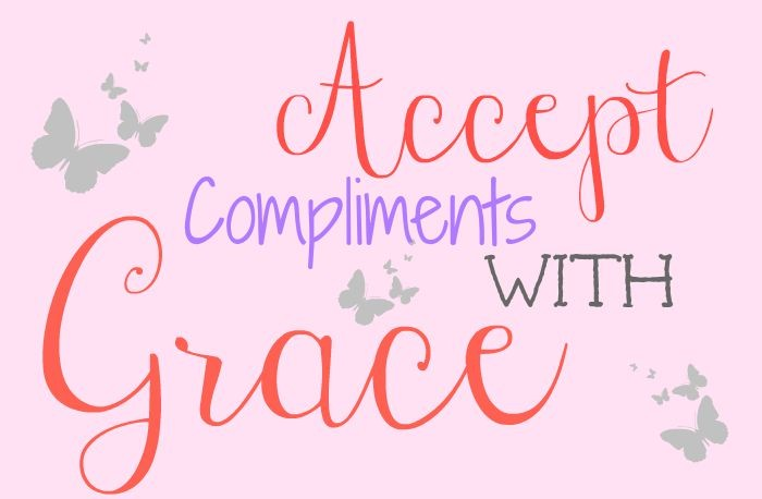 Accept Compliments with Grace +linkup