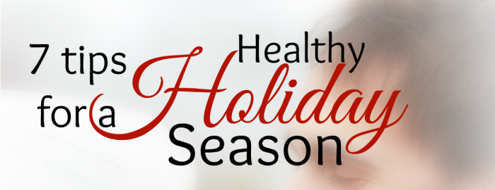 Staying Healthy through the Holidays